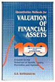 Quantitative Methods for Valuation of Financial Assets : 100 Questions and Answers, Ramasastri, A. S., 0761994076