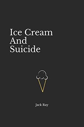 Love Ice Cream (Ice Cream And Suicide)