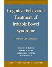 Cognitive-Behavioral Treatment of Irritable Bowel Syndrome: The Brain-Gut Connection