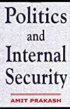 img - for Politics and Internal Security book / textbook / text book