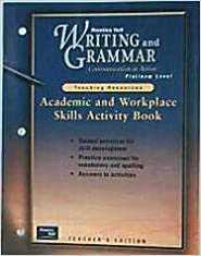 Book Writing and Grammar Communication in Action: Academic and Workplace Skills Activity Book