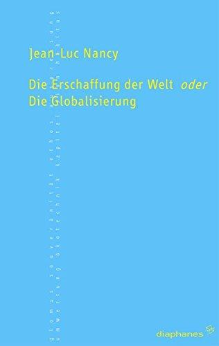 die-erschaffung-der-welt-oder-die-globalisierung-transpositionen