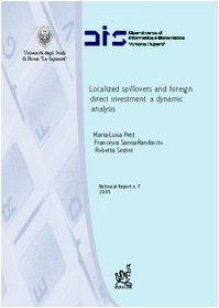 Localized spillovers and foreign direct investment: a dynamic analysis
