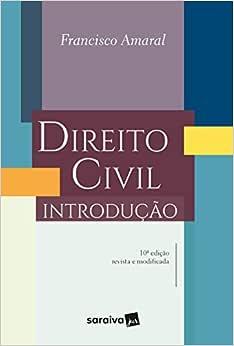 Direito civil - 10ª edição de 2018: Introdução
