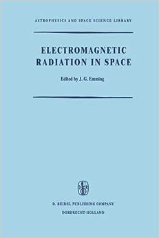 Descargar Libros En Electromagnetic Radiation In Space Kindle A PDF