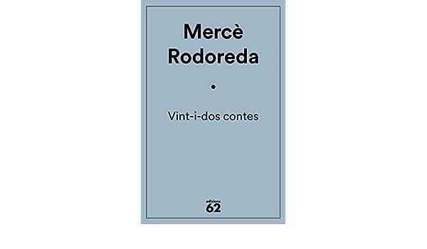 Vint-i-dos contes eBook: Mercè Rodoreda: Amazon.es: Tienda Kindle