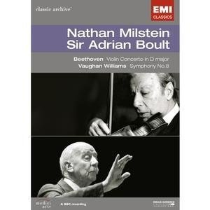 Nathan Milstein, Sir Adrian Boult: Beethoven - Violin Concerto / Vaughn - Williams Symphony No. 8 (Classic Archive) ()