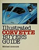 Illustrated Corvette Buyers Guide 9780879381608