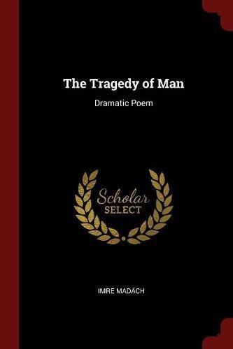 Download The Tragedy of Man: Dramatic Poem pdf epub