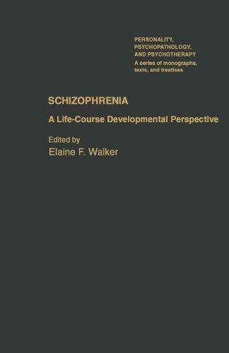 Schizophrenia: A Life-Course Developmental Perspective