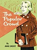 The Popular Crowd: A Sue Morgan Story (The Sue Morgan Stories)