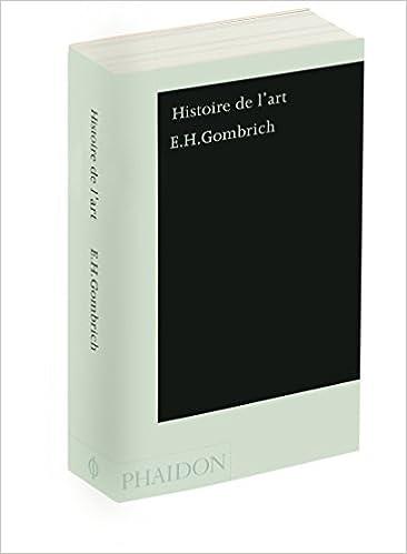 Amazon Fr Histoire De L Art Ernst Gombrich Livres