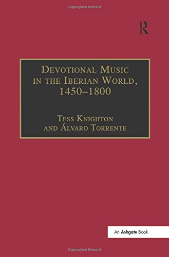 Devotional Music in the Iberian World, 1450–1800: The Villancico and Related Genres
