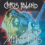 Return to Metalopolis by Chris Poland (2004-03-30)