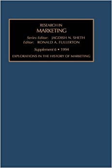 Res in Marketing: Explorations in the History of Marketing v. 12