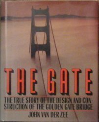The Gate: The True Story of the Design and Construction of the Golden Gate Bridge ()