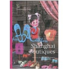 Shanghai Boutiques, Rediscovering China Series