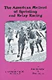 The American Method of Sprinting and Relay Racing, Ken Brauman and Ken Taylor, 0932741967