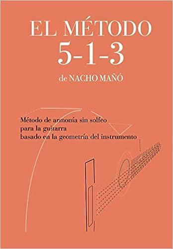 El Método 5-1-3 de Nacho Mañó: Método de armonía sin solfeo para ...