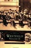 Westfield, Westfield Athenaeum Staff, 0752404512