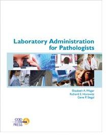 Laboratory Administration for Pathologists