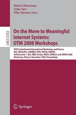 On the Move to Meaningful Internet Systems 2008 pdf epub