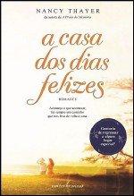 A Casa dos Dias Felizes (Portuguese Edition) pdf epub