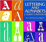 img - for Lettering And Alphabets - 85 Complete Alphabets book / textbook / text book