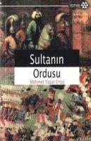 Sultanin Ordusu Mehmet Yasar Ertas