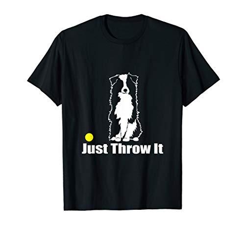 (Just Throw It | NickerStickers Australian Shepherd T-Shirt)