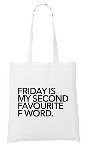 Friday Is My Second Favourit F Word Bolsa Blanco