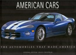American Cars the Automobiles That Made America pdf