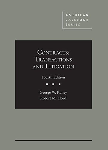 Contracts: Transactions and Litigation (American Casebook Series)