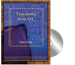 Effective Interpreting Series - Translating from ASL Study Set (Asl Pro)