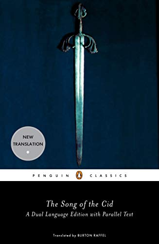The Song of the Cid (Penguin Classics) A Dual-Language Edition with Parallel Text