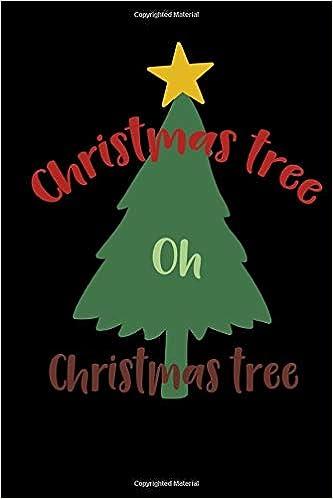 Oh Christmas Tree Oh Christmas Tree.Christmas Tree Oh Christmas Tree No Stress Holiday