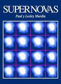 Descargar Libro Supernovas Lesley Murdin