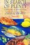 In Search of Plenty: History of Jewish Cooking by Schwartz, Oded (1992) Hardcover