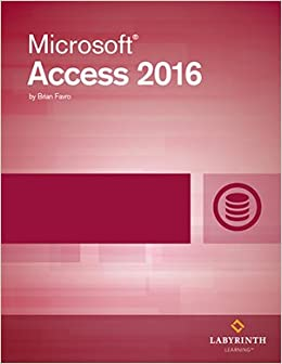 microsoft access 2016 level 1 printed textbook with ebook b favro