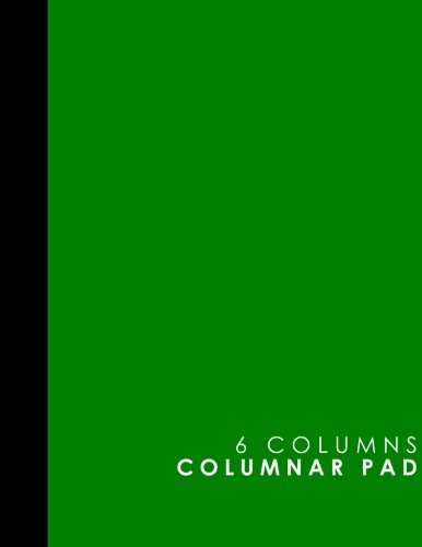 (6 Columns Columnar Pad: Accountant Notebook, Accounting Pad, Ledger Journal Book, Green Cover, 8.5