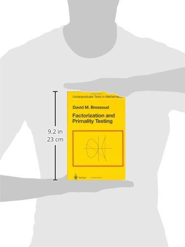 Factorization and Primality Testing (Undergraduate Texts in Mathematics)