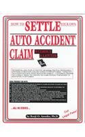 How To Settle Your Own Auto Accident Claim Without A Lawyer