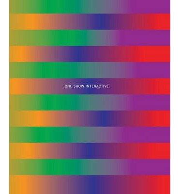 Download One Show Interactive: v. XIV (One Show Interactive: Advertising's Best Interactive & New Media) (Hardback) - Common pdf