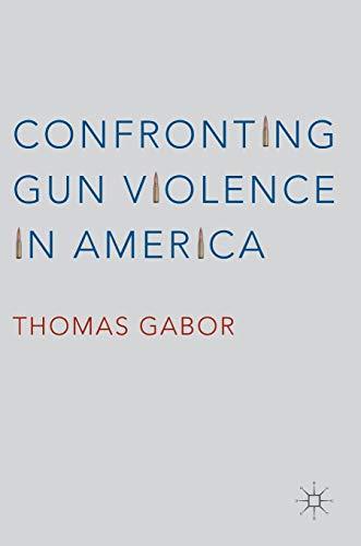 Confronting Gun Violence in America