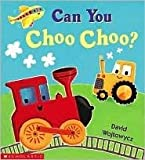 Can You Choo Choo?
