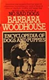 Encyclopedia of Dogs and Puppies, Barbara Woodhouse, 0425084698