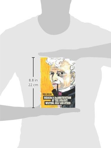 Derrida's Deconstruction of the Subject: Writing, Self and Other by Peter Lang AG, Internationaler Verlag der Wissenschaften