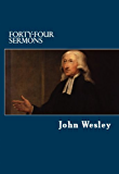 John Wesley's Forty-Four Sermons (English Edition)