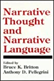 Narrative Thought and Narrative Language, , 0805800999