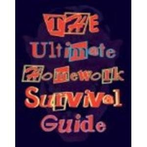 The Ultimate Homework Survival Guide